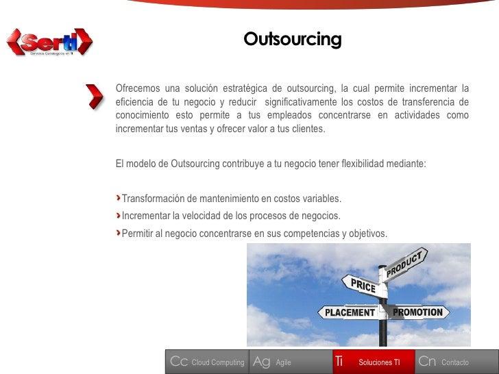 Outsourcing  Ofrecemos una solución estratégica de outsourcing, la cual permite incrementar la eficiencia de tu negocio y ...
