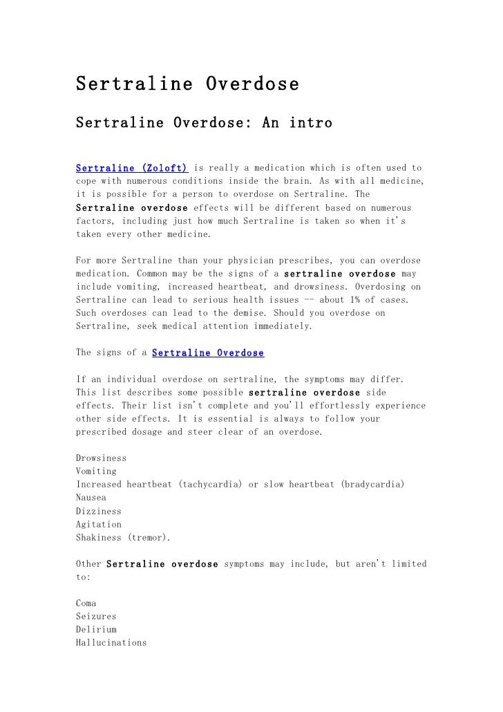Sertraline OverdoseSertraline Overdose: An introSertraline (Zoloft) is really a medication which is often used tocope with...