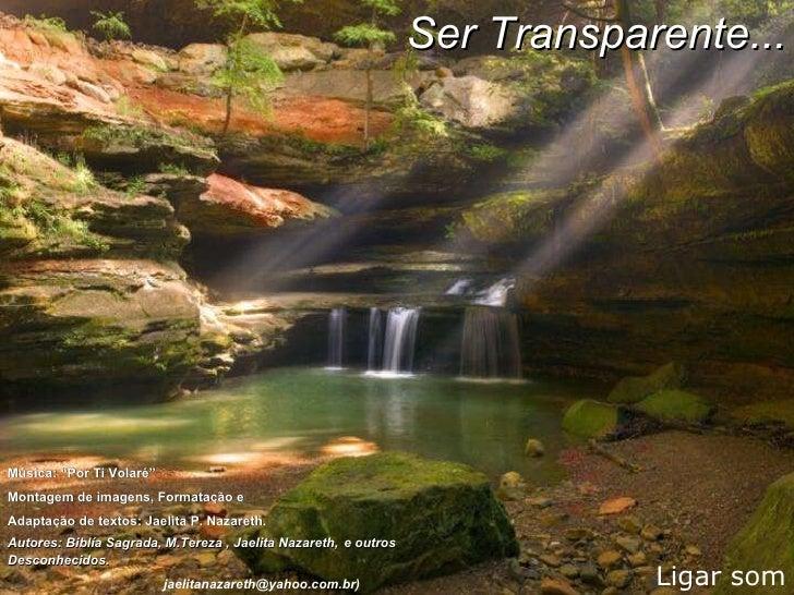 """Ligar som Música: """"Por Ti Volaré""""  Montagem de imagens, Formatação e  Adaptação de textos: Jaelita P. Nazareth .  Autores:..."""