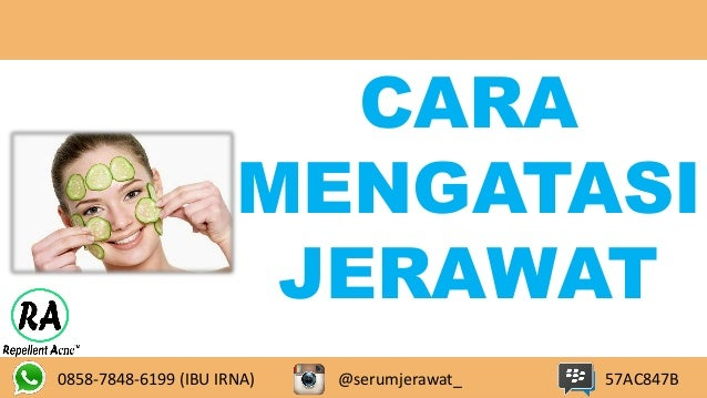 0858-7848-6199 (IBU IRNA) 57AC847B CARA MENGATASI JERAWAT @serumjerawat_
