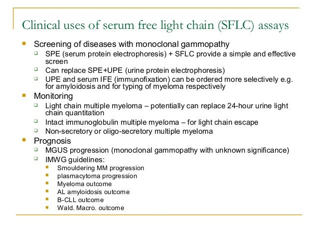 5th Edition, 2008); 3. Clinical Uses Of Serum Free Light Chain ...