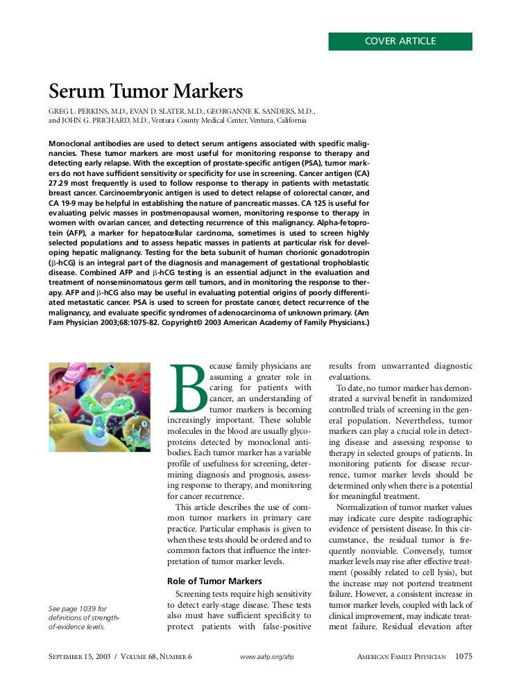 COVER ARTICLESerum Tumor MarkersGREG L. PERKINS, M.D., EVAN D. SLATER, M.D., GEORGANNE K. SANDERS, M.D.,and JOHN G. PRICHA...