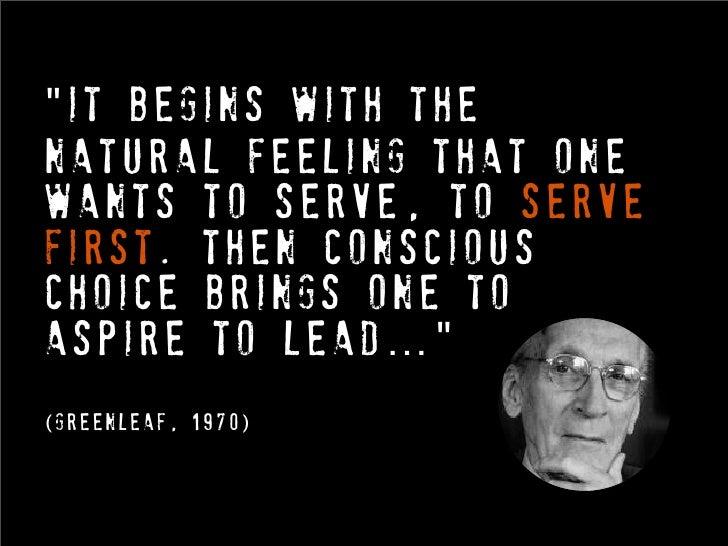 2elementsof servantleadership      1. Self- leadership       2. Leading others