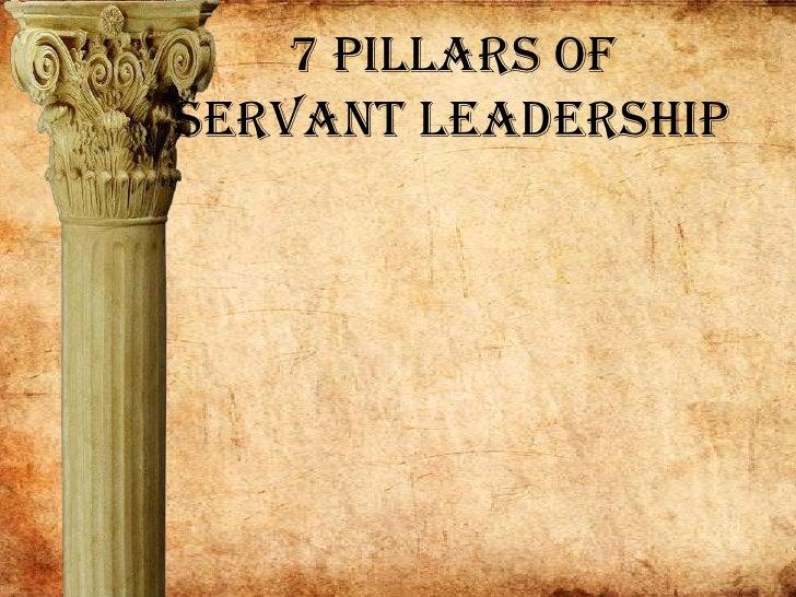 7 Pillars of Servant Leadership<br />