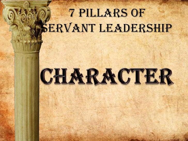 7 Pillars of Servant Leadership<br />Character<br />