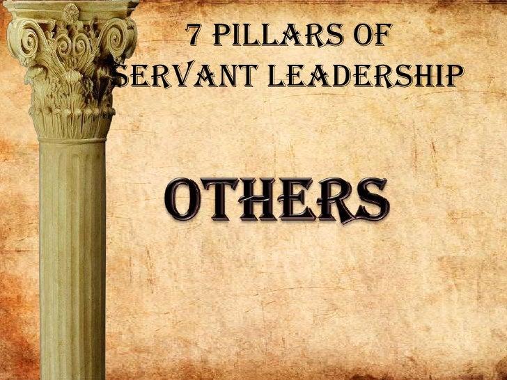 7 Pillars of Servant Leadership<br />Others<br />