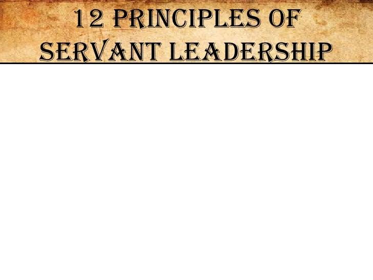 12 Principles of Servant Leadership<br />