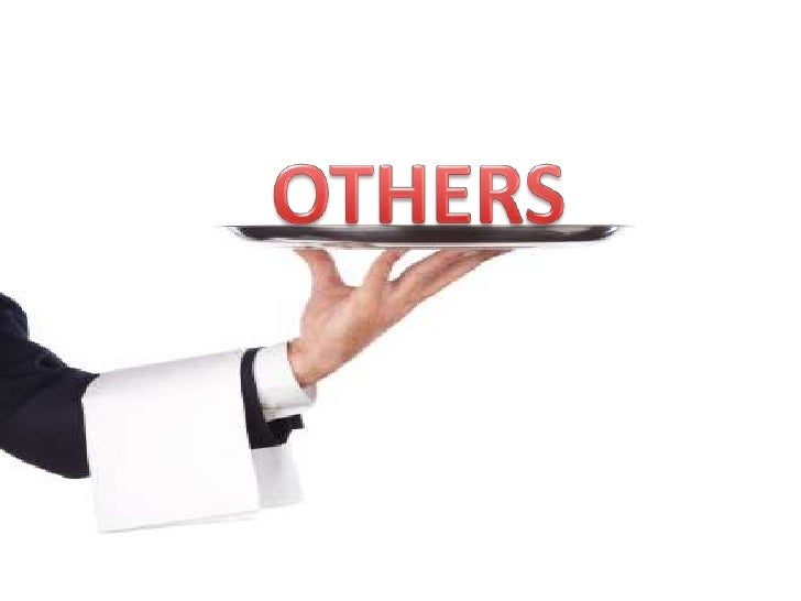 OTHERS<br />
