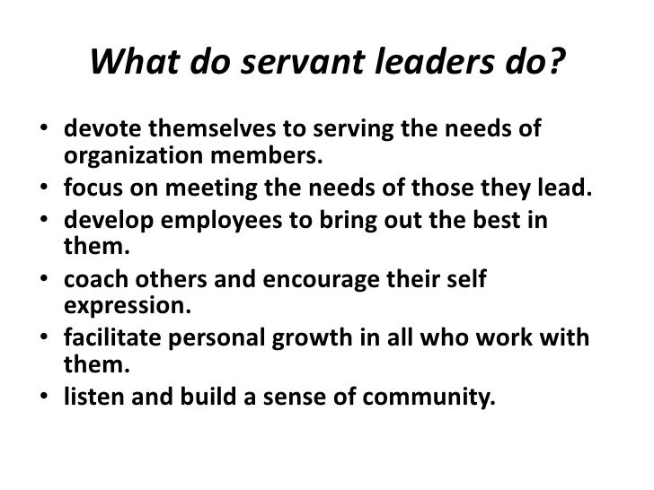 servant leadership  4 robert greenleaf<br >the servant as leader
