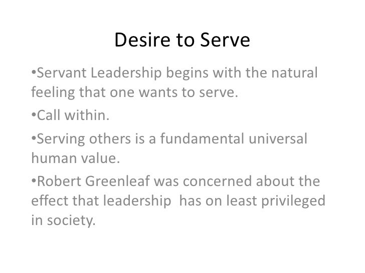 What do servant leaders do?<br />devote themselves to serving the needs of organization members. <br />focus on meeting th...