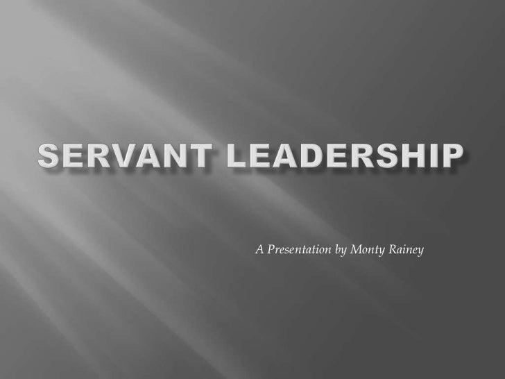 A Presentation by Monty Rainey