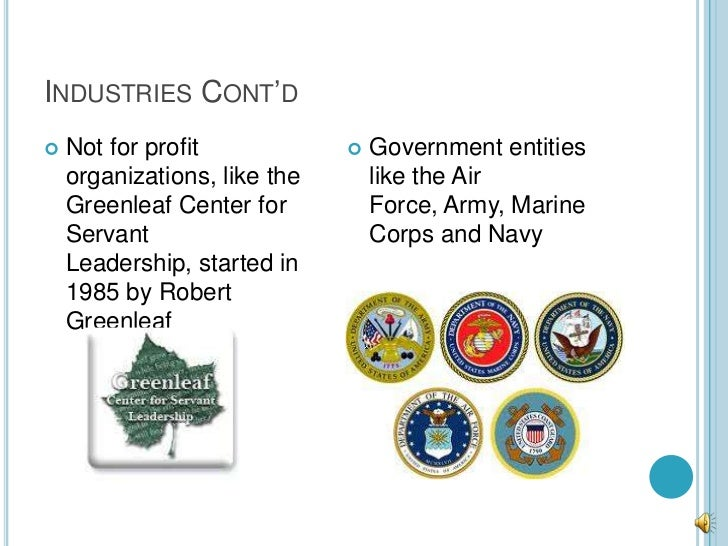 INDUSTRIES CONT'D   Not for profit               Government entities    organizations, like the       like the Air    Gr...