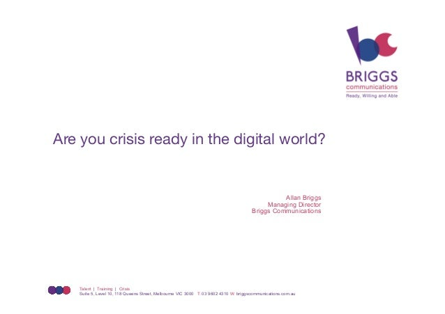 Are you crisis ready in the digital world?                                                                                ...