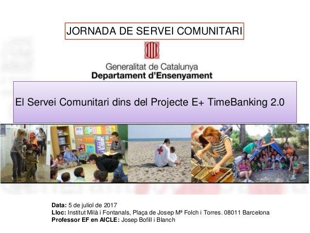 Data: 5 de juliol de 2017 Lloc: Institut Milà i Fontanals, Plaça de Josep Mª Folch i Torres. 08011 Barcelona Professor EF ...