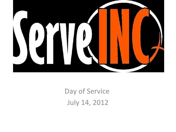 Serve INCDay of Service July 14, 2012