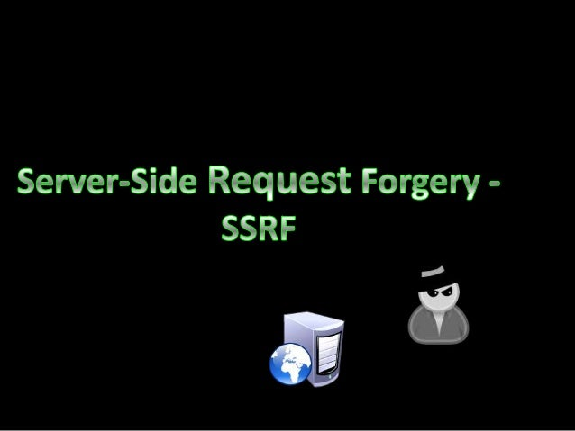 • Server Side Request Forgery (SSRF) is a vulnerability that appears when an attacker has the ability to create requests f...