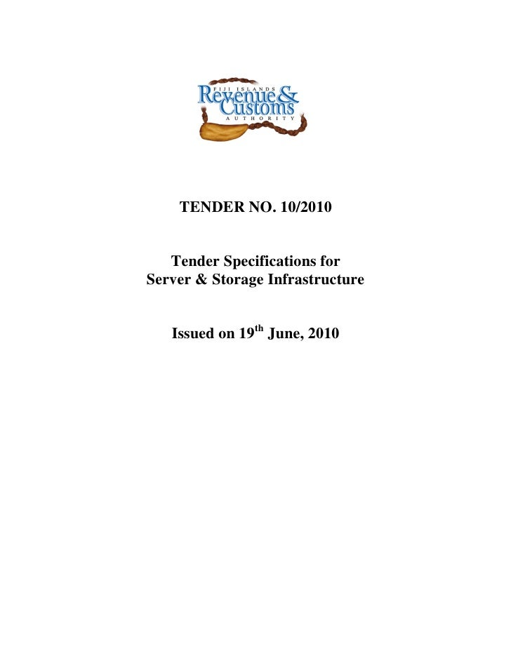 TENDER NO. 10/2010   Tender Specifications forServer & Storage Infrastructure   Issued on 19th June, 2010