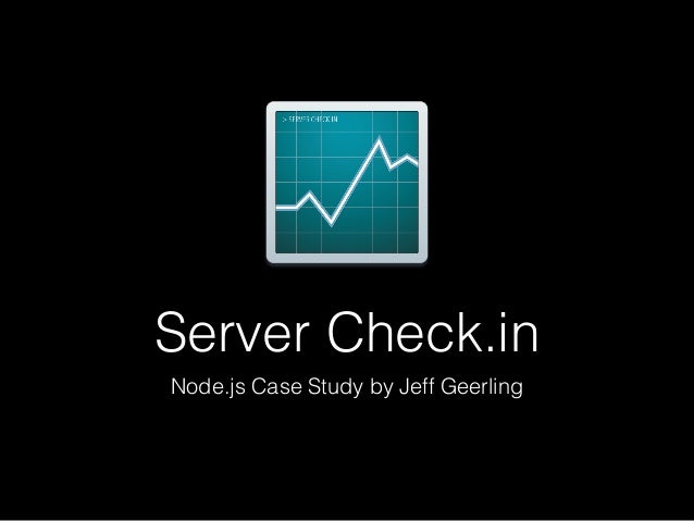 Server Check.in Node.js Case Study by Jeff Geerling