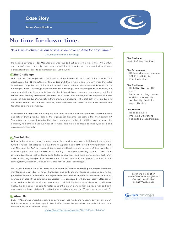 """Case Story               Server ConsolidationNo-time for down-time.""""Our infrastructure runs our business; we have no-time ..."""