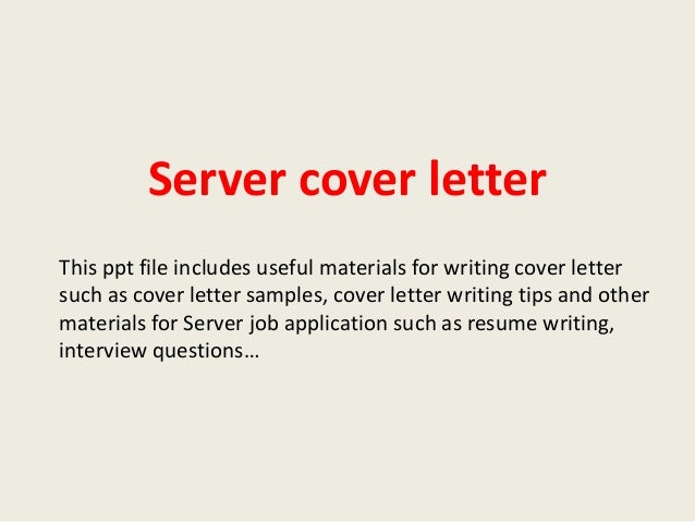 Server Cover Letter This Ppt File Includes Useful Materials For Writing Cover  Letter Such As Cover ...  Server Cover Letter