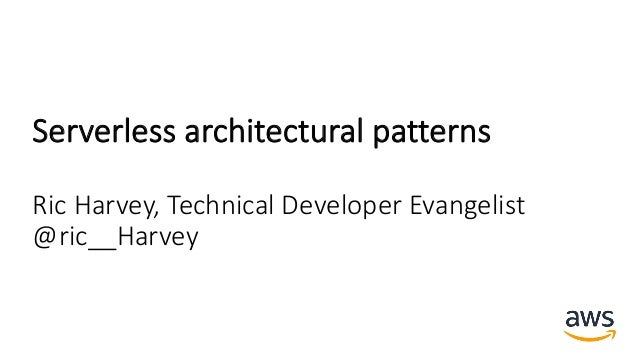 Serverless Architecture Patterns
