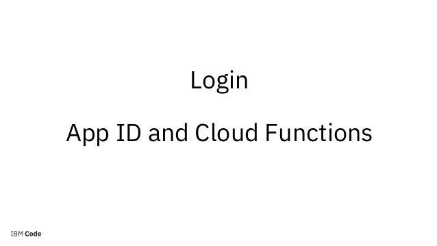 Serverless Web Applications on the IBM Cloud