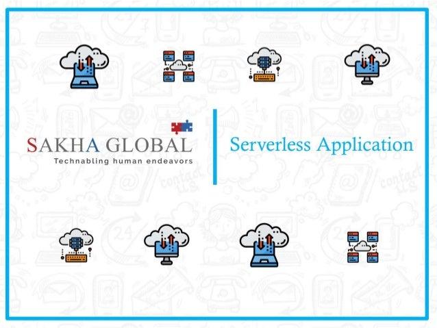 Serverless Applications - Reduce Code & Increase Efficiency