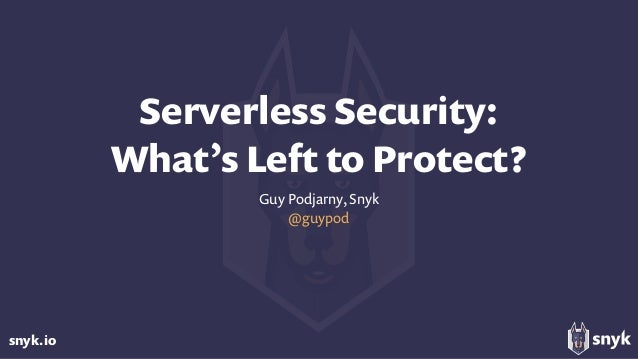 snyk.io Serverless Security: