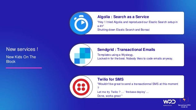 """Serverless CPH 15-04-18 New services ! New Kids On The Block Algolia : Search as a Service """"Hey ! I tried Algolia and repr..."""