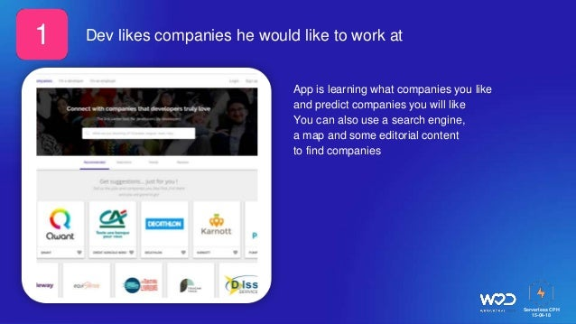 Serverless CPH 15-04-18 Dev likes companies he would like to work at App is learning what companies you like and predict c...