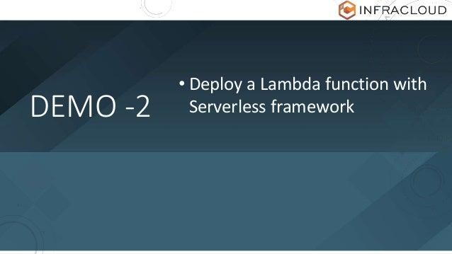 DEMO -2 • Deploy a Lambda function with Serverless framework