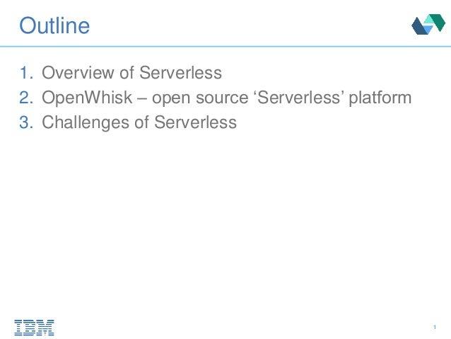 Going Serverless with OpenWhisk Slide 2