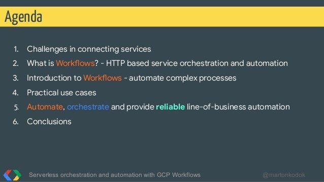 1. Challenges in connecting services 2. What is Workflows? - HTTP based service orchestration and automation 3. Introducti...