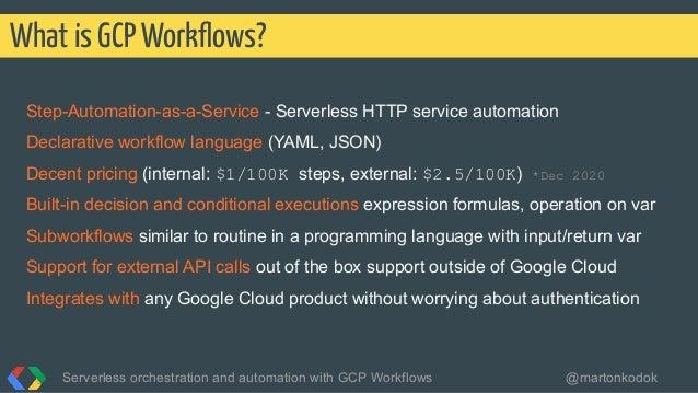 Step-Automation-as-a-Service - Serverless HTTP service automation Declarative workflow language (YAML, JSON) Decent pricin...