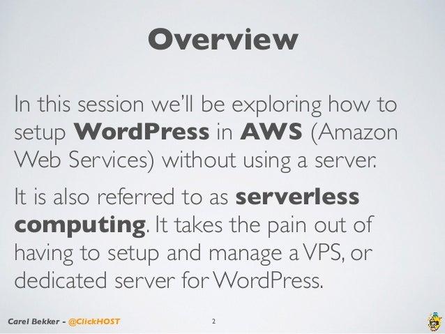 Serverless WordPress using AWS Services - WordCamp Atlanta 2017 Slide 2