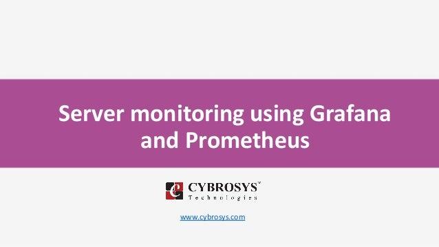 Server monitoring using Grafana and Prometheus www.cybrosys.com