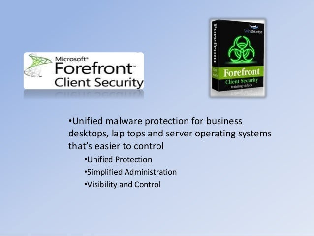 •Unified malware protection for business desktops, lap tops and server operating systems that's easier to control •Unified...