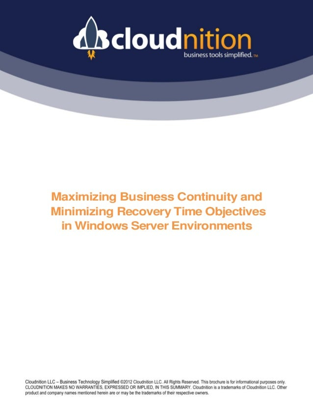 Maximizing Business Continuity andMinimizing Recovery Time Objectives in Windows Server Environments