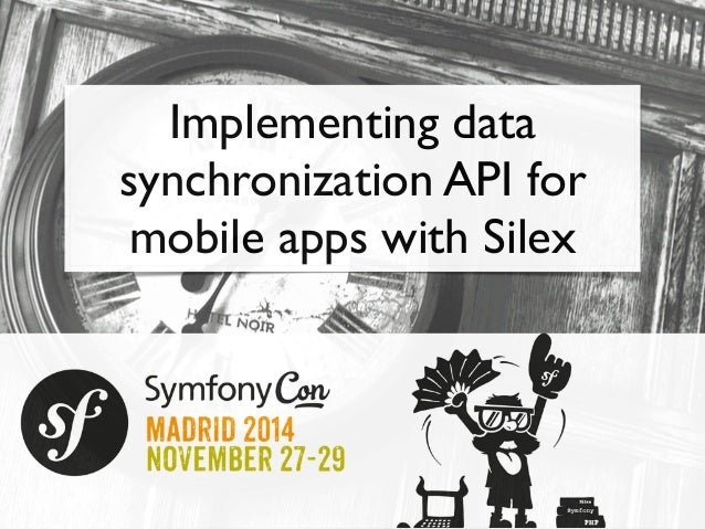 Implementing data  synchronization API for  mobile apps with Silex