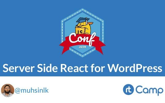 Server Side React for WordPress @muhsinlk