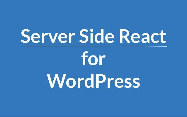 Server Side React for WordPress