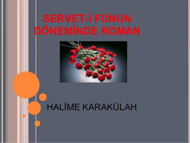 Servet I Fünun Dönemi Roman Slayt1