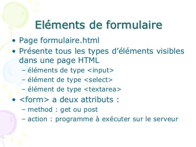 Eléments de formulaire • Page formulaire.html • Présente tous les types d'éléments visibles dans une page HTML – éléments ...