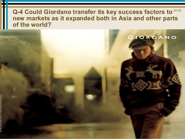 giordano positioning for international expansion Subject area retailing, services marketing, marketing strategy study level/applicability undergraduate business and management, mba, ma marketing/international business.