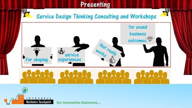 For Innovative Outcomes…