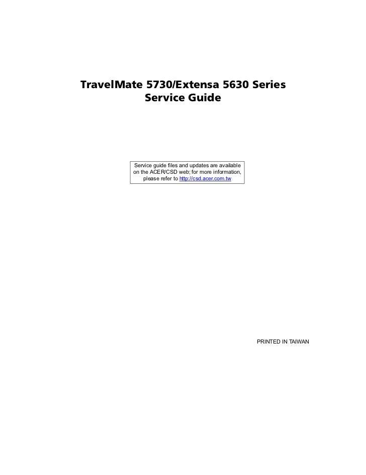 service manual acer travel mate 5730 extensa 5630 series rh slideshare net Acer Veriton 7600 Acer Veriton 7500