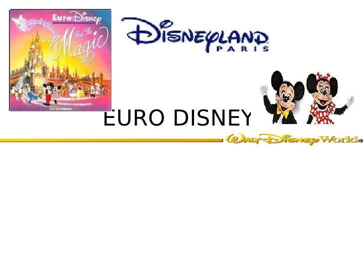 Euro disney from dream to nightmare