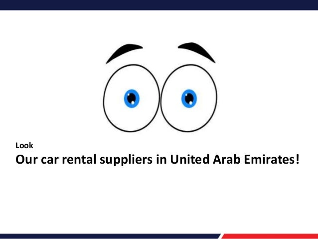 Look  Our car rental suppliers in United Arab Emirates!