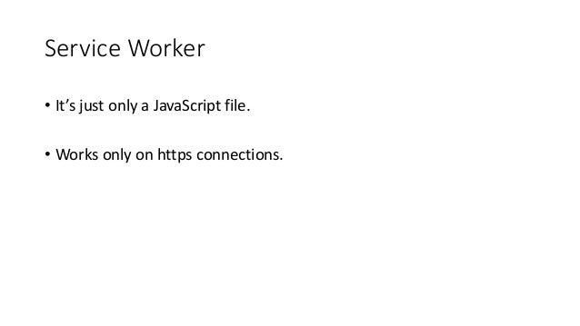 Progressive Web Apps Nedir Javascript Service Workers Nedir