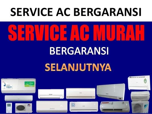 SERVICE AC BERGARANSI